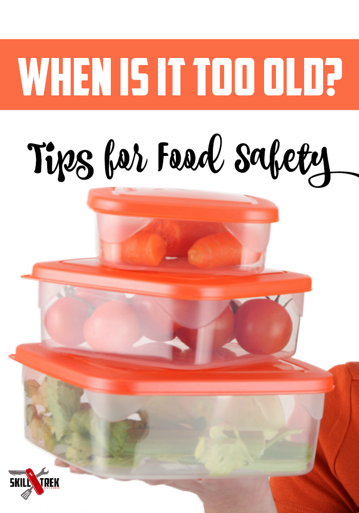 How long can you save leftovers? What does an expiration date mean? These are food safety skills that our kids may not know. Here's how to remedy that!
