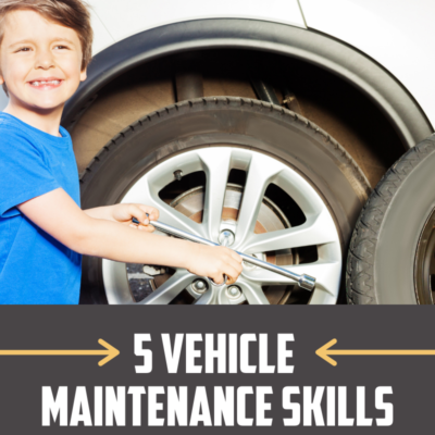 5 Vehicle Maintenance Skills Every Kid Should Learn by 13