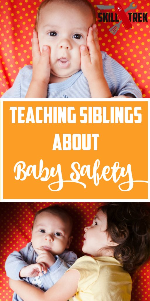 A new baby and older siblings isn't exactly the portrait of baby safety. Teach your older kids to keep the baby safe with these simple tips.