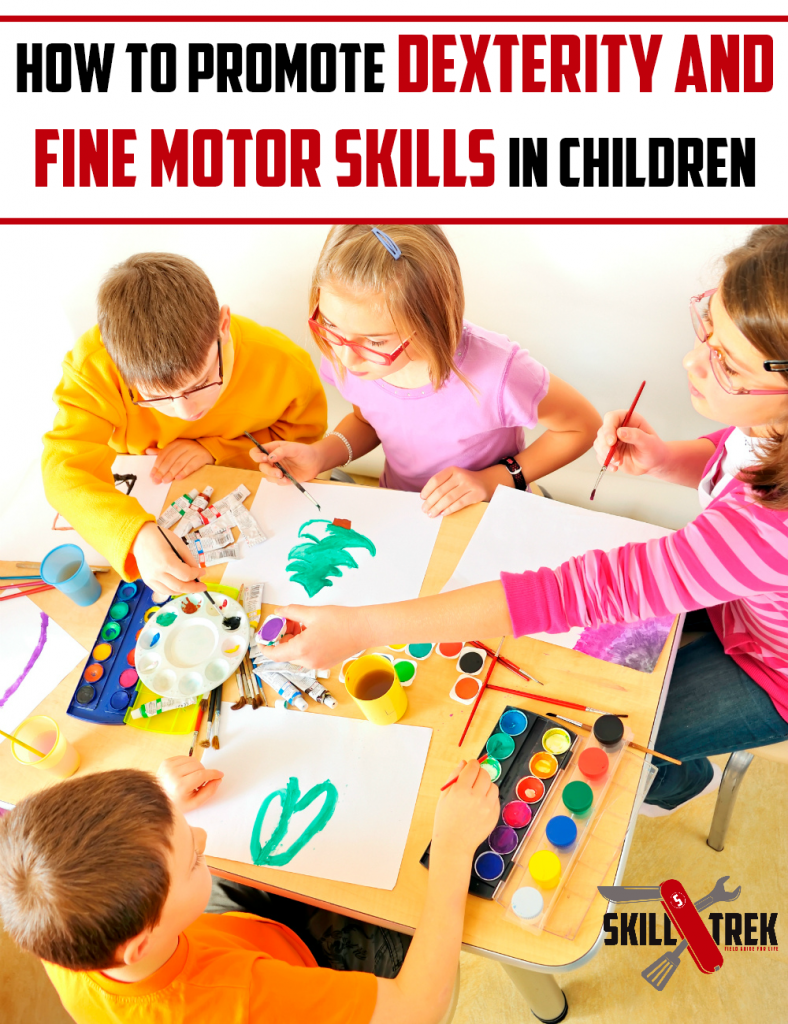 Having and developing dexterity and fine motor skills are an important part of everyone's childhood. Here are some ideas to help you promote dexterity and fine motor skills with your children through crafts and hands-on activities.