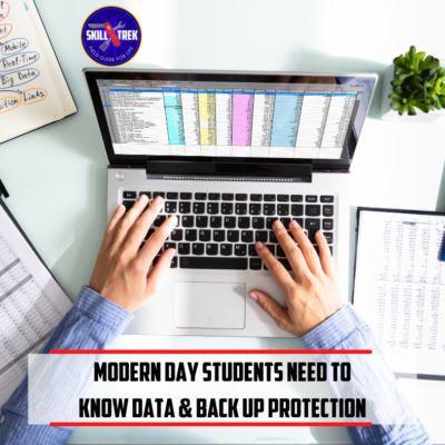 Modern Day Students Need To Know Back Up And Data Protection